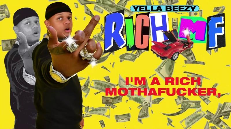 Yella Beezy - Rich MF (Lyric Video)