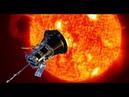 НАСА Миссия полета к Солнцу მზისკენ გაფრენის მისია 2018