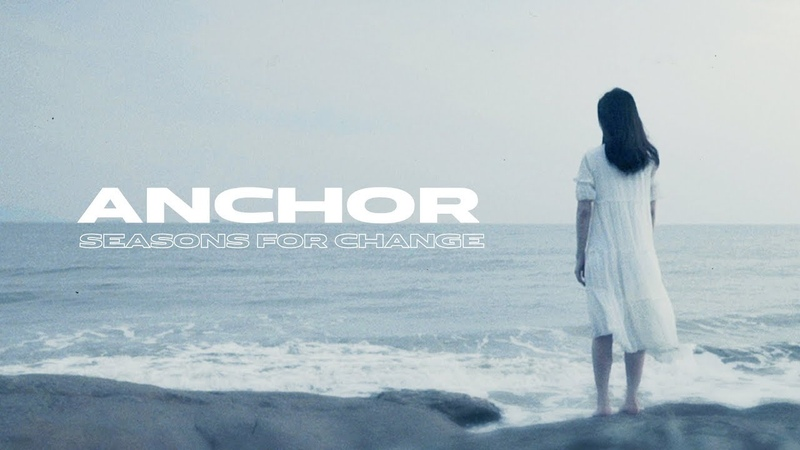 Seasons For Change - Anchor (OFFICIAL MUSIC VIDEO)
