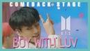 Comeback Stage BTS Boy With Luv 방탄소년단 작은 것들을 위한 시 Show Music core 20190420