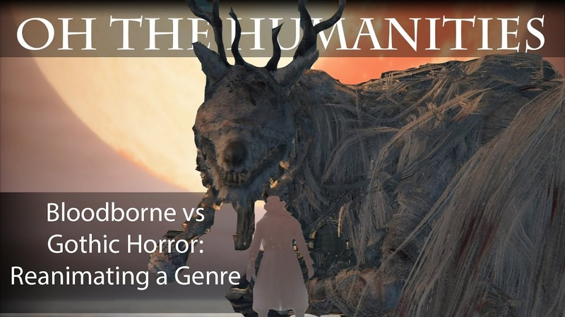 OTH Bloodborne vs. Gothic Horror — Reanimating a Genre