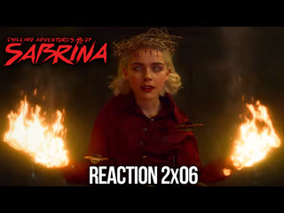 CHILLING ADVENTURES OF SABRINA REACTION PART 2 EPISODE 6