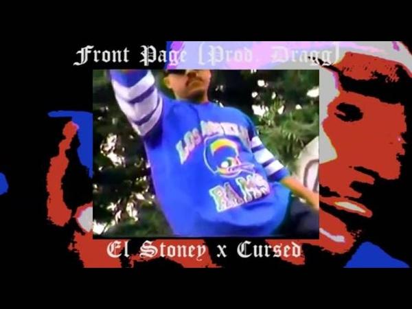 El Stony x Cursed - Front Page (Prod. Dragg) SIXSET