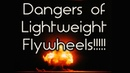 How Lightweight Flywheels Destroy Engines LWFW part 2