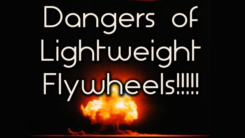 How Lightweight Flywheels Destroy Engines (LWFW part 2)