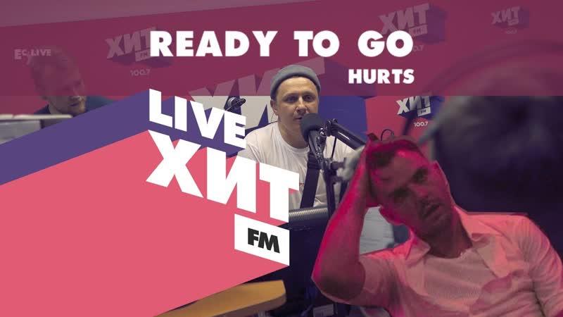 Ready to Go - The Hurts cover | EL CAPITAN! | Хит FM Пермь | Live 2019