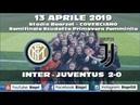 13/4/2019 INTER-JUVENTUS 2-0 **Semifinale Scudetto Primavera Femminile** (Video Biapri)