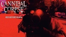 Cannibal Corpse Red Before Black OFFICIAL VIDEO