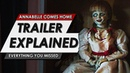 Annabelle Comes Home Official First Trailer Explained | Plot, Curse Of La Lorna, Reaction More