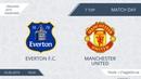 16.06.2019 Everton F.C. - Manchester United (лучшие моменты)