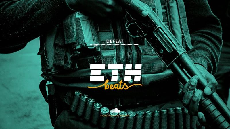 Defeat Hard Newschool Rap Trap Hip Hop Instrumental Beat prod by ETH Beats