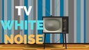 TV Static White Noise To Soothe a Crying Colicky Baby Television Noise For Sleeping ASMR