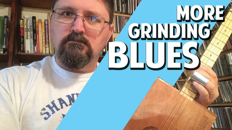 Another Blues Grind for Open G Cigar Box Guitar - Mean Nasty!