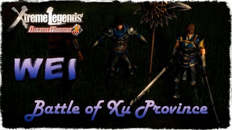 Story Mode ◄ Dynasty Warriors 8 ► Wei 3 - Battle of Xu Province