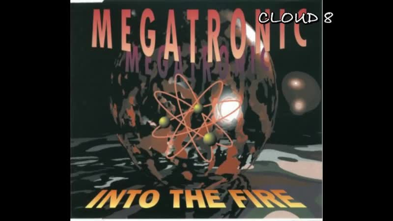 Megatronic - Into The Fire (Synties Mix) [1994]