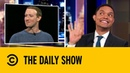 Mark Zuckerberg Jokes About Facebook's Privacy Facelift   The Daily Show with Trevor Noah