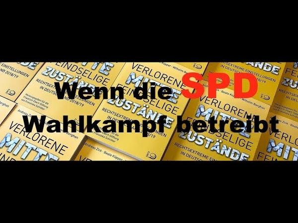 Die *Mitte Studie* Demokratie in Gefahr Wenn die SPD und die Medien im Chor singen