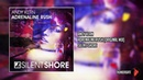 Andy Kern - Adrenaline Rush (Original Mix) |Silent Shore|
