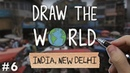 Draw The World 06 India New Delhi Overcrowded Streets