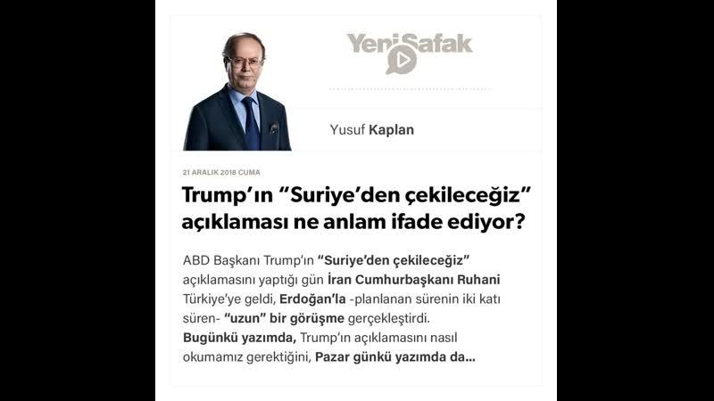 """Yusuf Kaplan - Trump'ın """"Suriye'den çekileceğiz"""" açıklaması ne anlam ifade ediyor؟ - 21.12.2018"""
