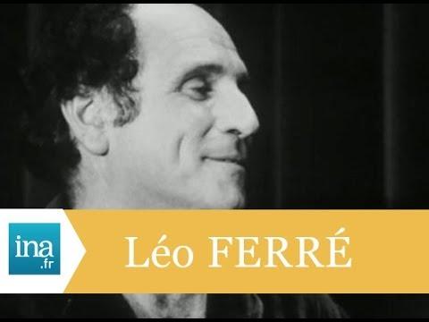 Léo ferré L'absence favorise l'amour Archive INA
