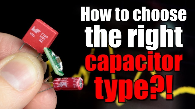 How to choose the right capacitor type for a circuit Film vs Ceramic vs Electrolytic