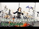 New Iron Maiden - Where Eagles Dare drum cover by Ami Kim (#72)