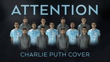 Attention - Charlie Puth - Peter Hollens &amp Mike Tompkins