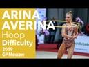 Arina Averina Hoop Difficulty 2019 GP Moscow