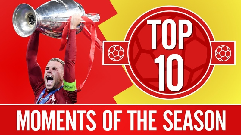 Top 10 Liverpools best moments of the 201819 season