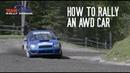 How to Rally an AWD Car
