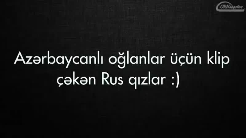 Rus Qızlar Azerbaycanlı Oğlanlar Üçün Rep Yazdılar(360P).mp4