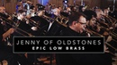 """Epic Low Brass Jenny of Oldstones"""" Game of Thrones Cover for 40 Low Brass"""