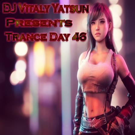 DJ Vitaly Yatsun – Trance Day 46 (8.11.2018) 46