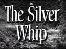 ВЕСТЕРН КЛАССИКА - Серебряный кнут 1953 Rory Calhoun Dale Robertson Robert Wagner