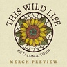 "This Wild Life on Instagram: ""Check out our merch line for the Sunflower tour, tour starts this Saturday!  Get your tickets at www.thiswildlifeband..."