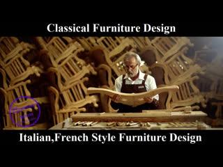Classical furniture design - italian,french style furniture design