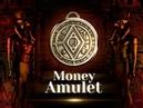 Money Amulet Денежный амулет правда раскрыта!