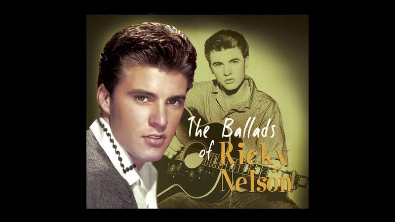 Ricky Nelson - The Ballads Of (Bear Family Records GmbH) [Full Album]