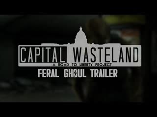 """Fallout 4: capital wasteland - """"дикие гули"""" трейлер