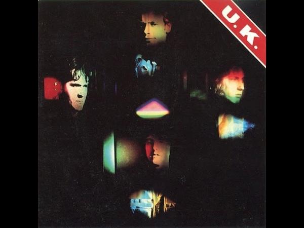 U.K. - U.K. 1978 (full album)