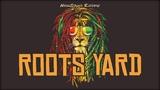 REGGAE INSTRUMENTAL 2018 - Roots Yard