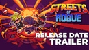 Streets of Rogue - Release Date Trailer | PC, Xbox One, PS4, Switch