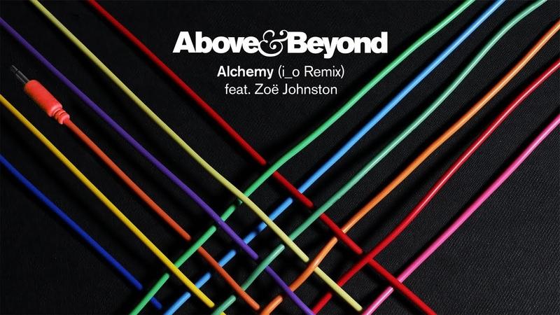 Above Beyond feat. Zoë Johnston - Alchemy (i_o Remix)