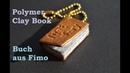 Polymer Clay Tutorial Book Buch aus Fimo книга из полимерной глины
