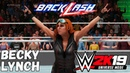 WWE 2K19 Universe Mode - Back Lash Becky Lynch (Русская озвучка) #12
