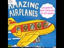 AMAZING AIRPLANES I Little Ones Story Time Video Library