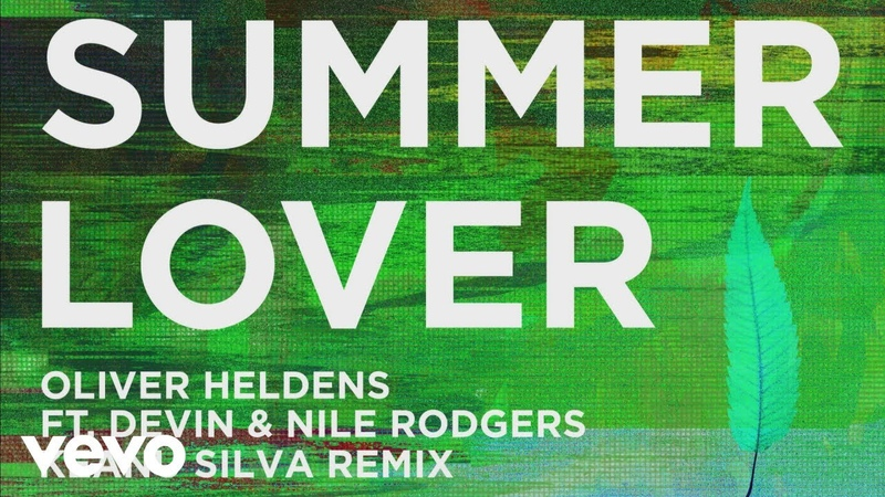 Oliver Heldens Summer Lover Keanu Silva Remix Audio ft Devin Nile Rodgers
