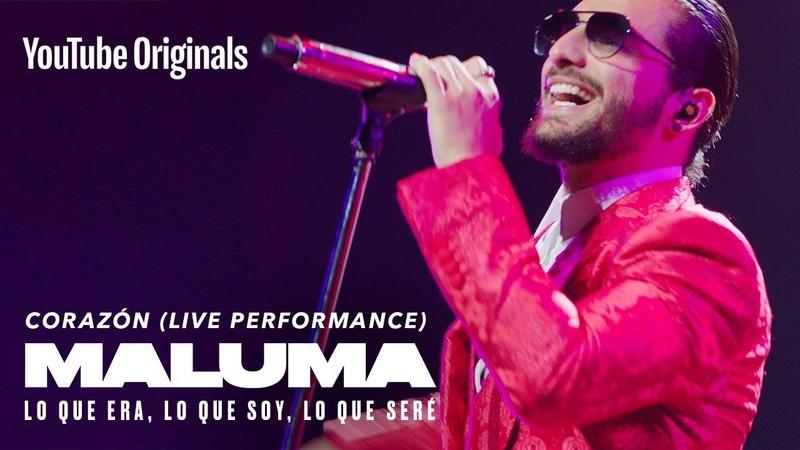 Corazón Live Performance MALUMA Lo Que Era Lo Que Soy Lo Que Seré