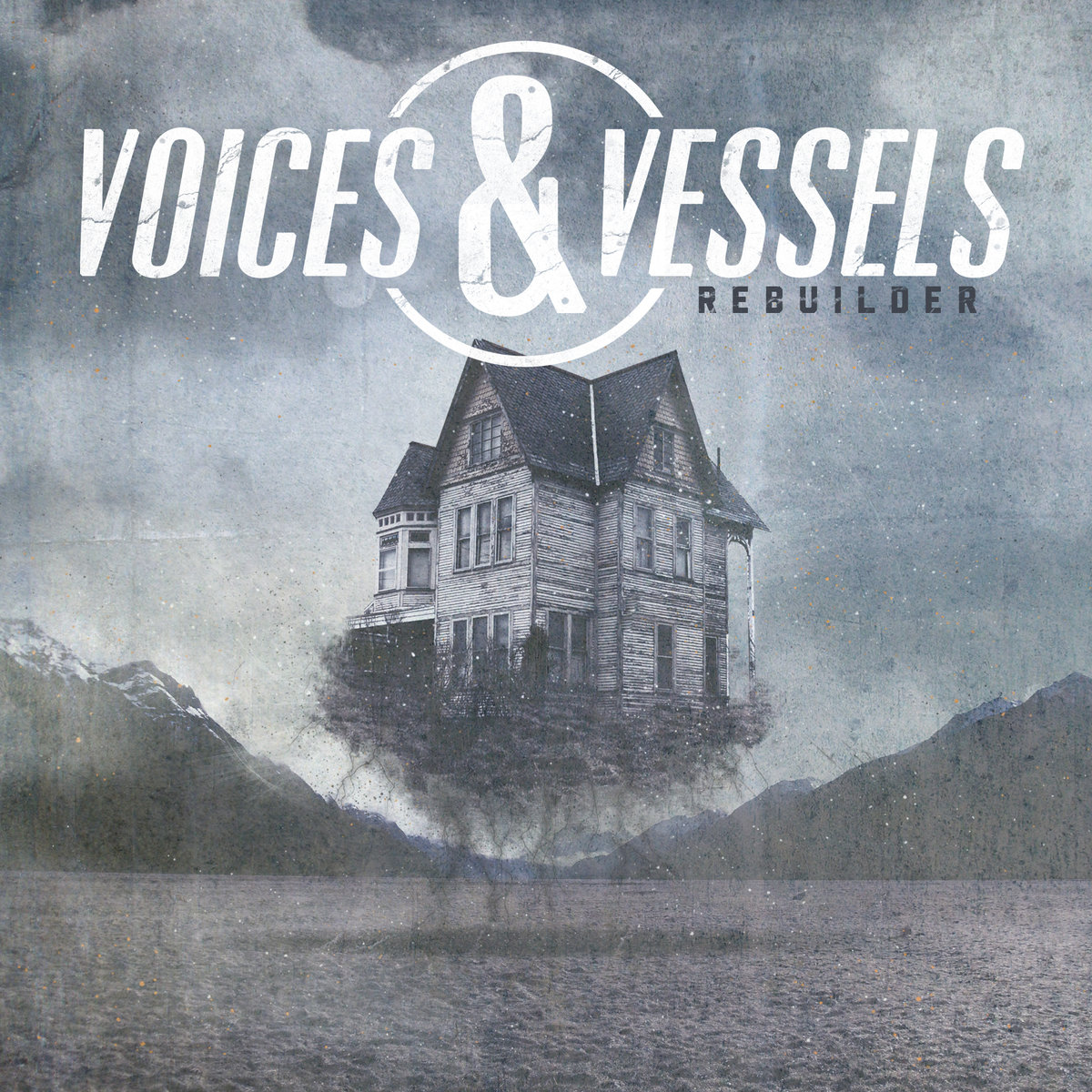 Voices and Vessels - Rebuilder (2012)